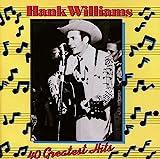 : Hank Williams - 40 Greatest Hits