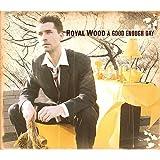 Good Enough Day by Royal Wood (2012-09-07)