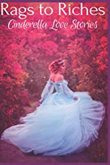 Rags to Riches: Cinderella Love Stories Paperback