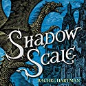 Shadow Scale Audiobook by Rachel Hartman Narrated by Mandy Williams, W. Morgan Sheppard