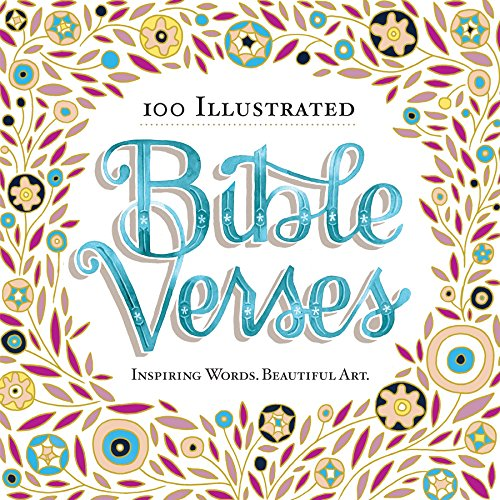 100 Illustrated Bible Verses: Inspiring Words. Beautiful - Stores Pa Outlet Reading