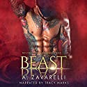 Beast: Twisted Ever After, Book 1 Hörbuch von A. Zavarelli Gesprochen von: Tracy Marks