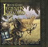 Mouse Guard: Legends of The Guard Vol.1
