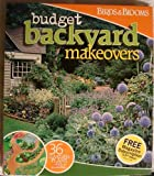 Budget Backyard Makeovers (Birds & Blooms) (Birds & Blooms)