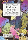 Color Atlas of Rocks and Minerals in Thin Section with Student Survey Set, MacKenzie, W. S., 0471734233