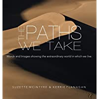 Image for The Paths We Take: A Words & Images Coffee Table Book (2)