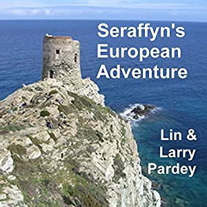 Seraffyn's European Adventure Audiobook
