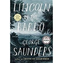 Lincoln in the Bardo. A Novel