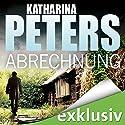 Abrechnung (Hannah Jakobs 4) Hörbuch von Katharina Peters Gesprochen von: Elke Appelt