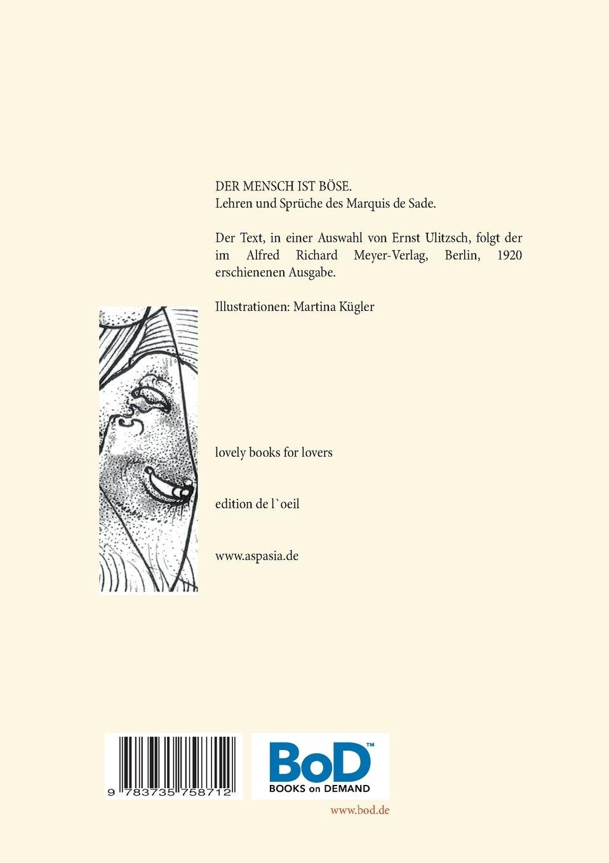 Buy Der Mensch Ist Bose - Zum 200. Todestag Des Gottlichen Marquis ...