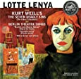 Lotte Lenya sings Kurt Weill's The Seven Deadly Sins & Berlin Theatre Songs