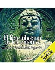 El libro tibetanos de los muertos, libro segundo [The Tibetan Book of the Dead: Book Two]
