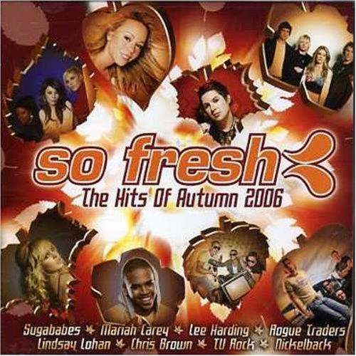 So Fresh: the Hits of Autumn 2006 by Various Artists
