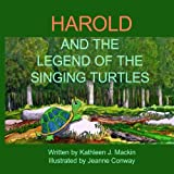 Harold and the Legend of the Singing Turtles