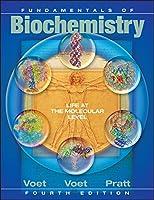 Fundamentals of Biochemistry: Life at the Molecular Level, 4th Edition
