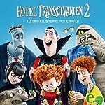 Hotel Transsilvanien 2: Das Original-Hörspiel zum Kinofilm | Thomas Karallus