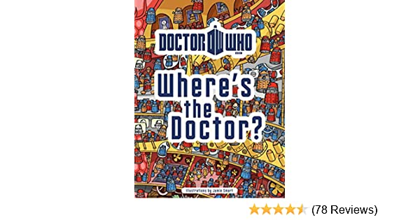 Doctor Who Wheres The Jamie Smart 9781405908177 Amazon Books