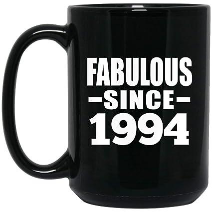 Birthday Gift Idea 25th Fabulous Since 1994 15 Oz Coffee Mug Ceramic Drinking Tea