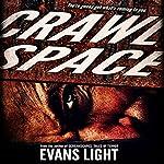 Crawlspace   Evans Light