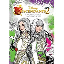 Descendants 2 A Wickedly Cool Coloring Book