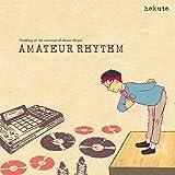 Hokuto - Amateur Rhythm [Japan CD] SOBR-1