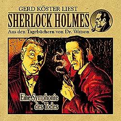 Eine Symphonie des Todes (Sherlock Holmes: Aus den Tagebüchern von Dr. Watson)