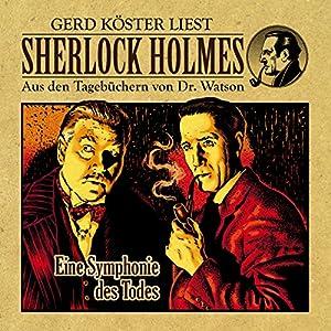Eine Symphonie des Todes (Sherlock Holmes: Aus den Tagebüchern von Dr. Watson) Hörbuch