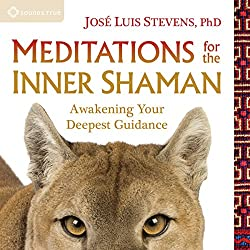 Meditations for the Inner Shaman