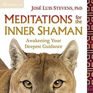 Meditations for the Inner Shaman Speech