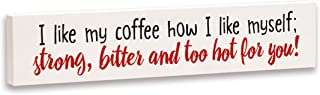 product image for Imagine Design Relatively Funny Coffee How I Like, Stick Plaque, One Size, Red/Black/White