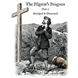 The Pilgrim's Progress (Part 1), Abridged & Illustrated: Greenfield Reader Level 3