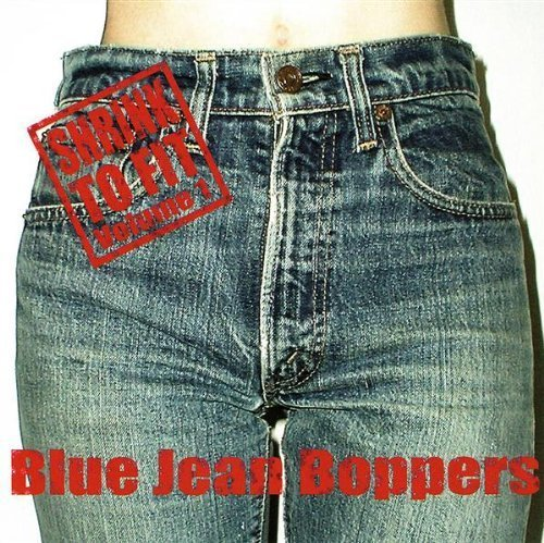 Price comparison product image Blue Jean Boppers,  Shrink to Fit,  Vol.1 by Various (2009-12-01)