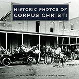 Historic Photos of Corpus Christi