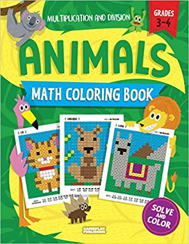 Animals Math Coloring Book: Multiplication & Division ...