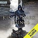 Free the Darkness: King's Dark Tidings, Book 1 Hörbuch von Kel Kade Gesprochen von: Nick Podehl