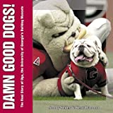 Damn Good Dogs!, Sonny Seiler and Kent Hannon, 1596701471