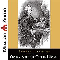 The Greatest Americans: Thomas Jefferson