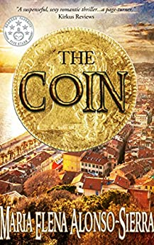 The Coin (Coin/Hours Cycle Book 1) by [Alonso-Sierra, Maria Elena]