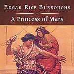 A Princess of Mars | Edgar Rice Burroughs