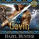 Gavin: A Scottish Time Travel Romance: Immortal Highlander, Book 5