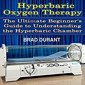 Hyperbaric Oxygen Therapy Audiobook