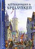 Ritterburgen & Spelunken