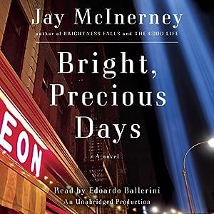 Bright, Precious Days Hörbuch