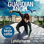 Guardian Angel: Guild of Sevens, Book 2 | J. Philip Horne