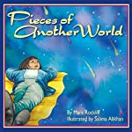 Pieces of Another World | Mara Rockliff