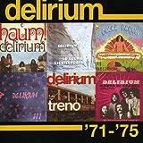 Delirium '71-'75 by Delirium