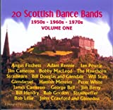 20 Scottish Dance Bands from 50s 60s  and  70s Volume One