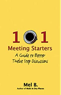 Walk in dry places mel b 9781568381275 amazon books 101 meeting starters a guide to better twelve step discussions fandeluxe Images