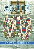 Artie, Gary K. Johnson, 1465378561
