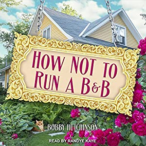 How Not to Run a B&B Audiobook